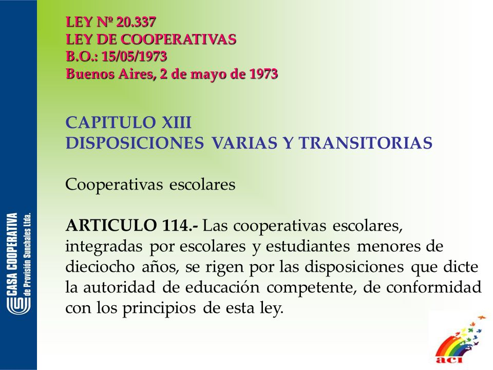 DISPOSICIONES VARIAS Y TRANSITORIAS Cooperativas escolares