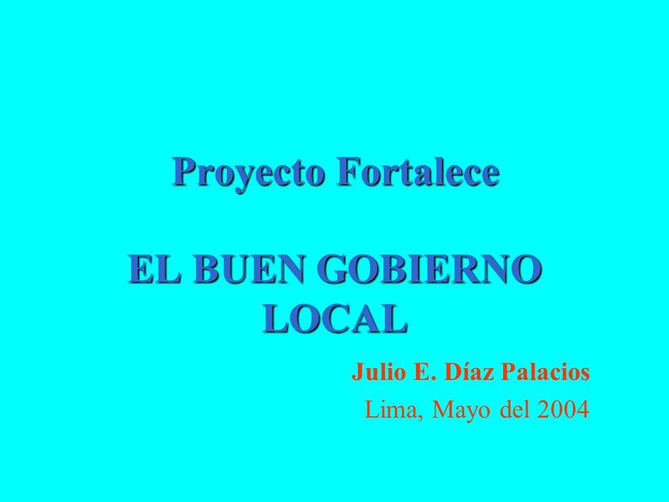 Proyecto Fortalece EL BUEN GOBIERNO LOCAL