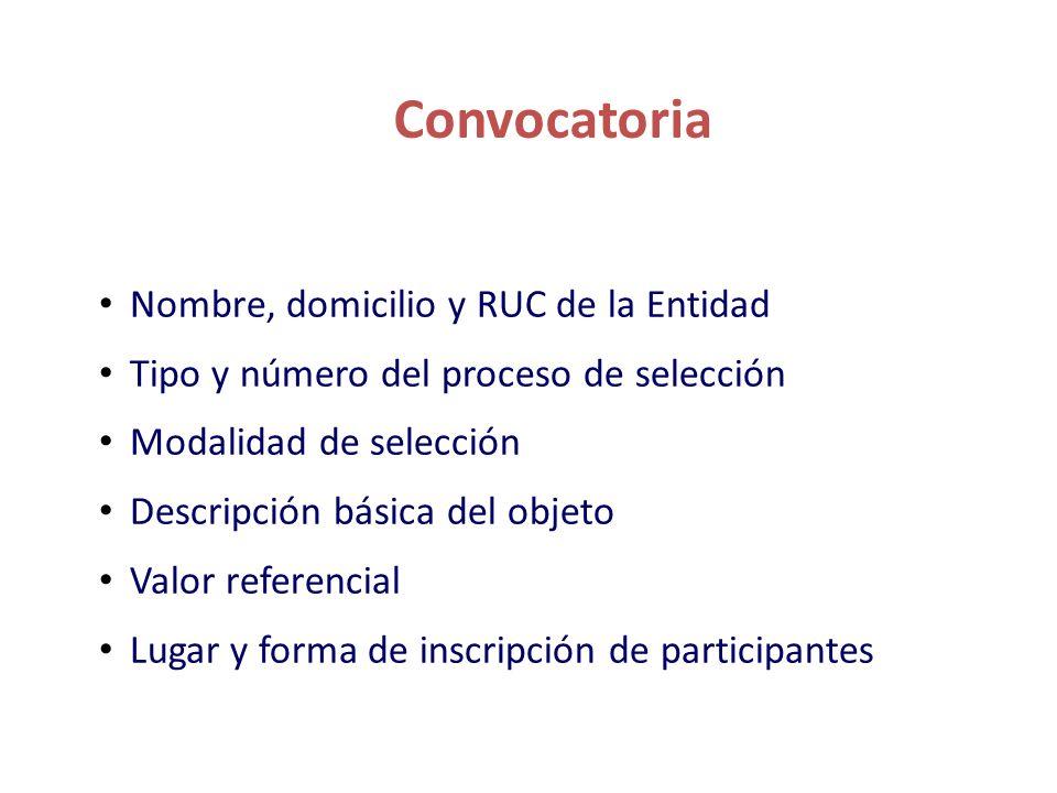Convocatoria Nombre, domicilio y RUC de la Entidad
