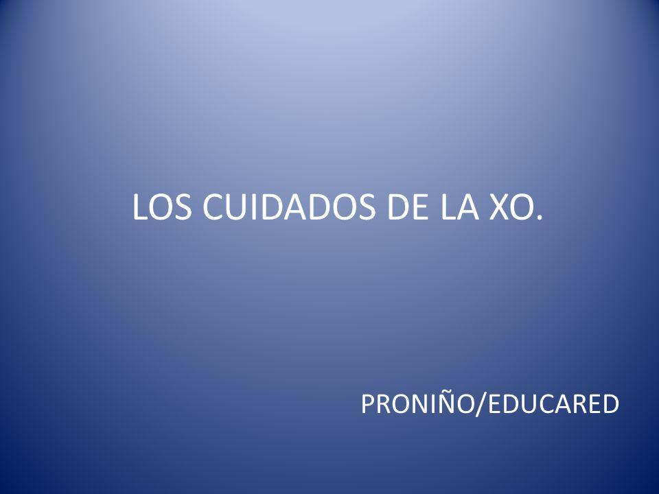 PRONIÑO/EDUCARED LOS CUIDADOS DE LA XO.