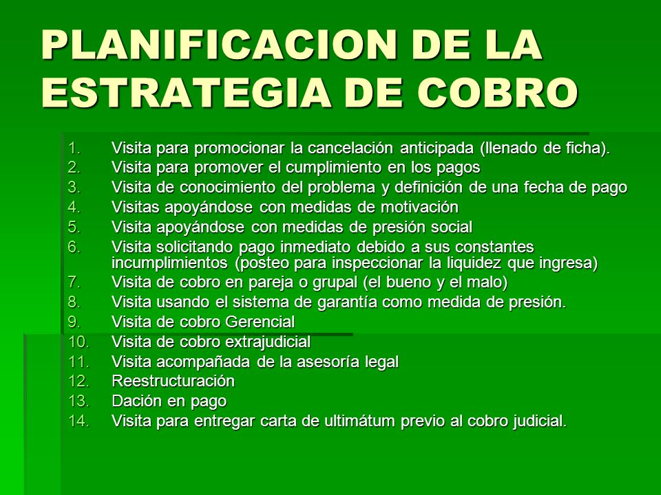 PLANIFICACION DE LA ESTRATEGIA DE COBRO
