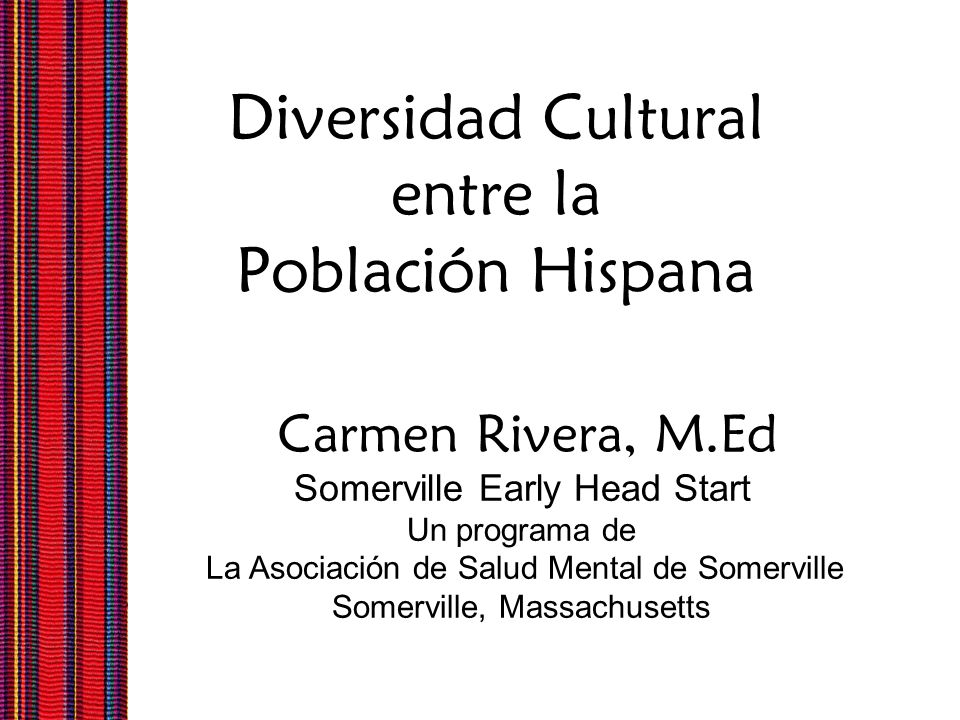 Diversidad Cultural entre la Población Hispana