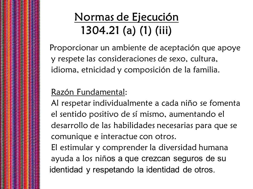 Normas de Ejecución 1304.21 (a) (1) (iii)