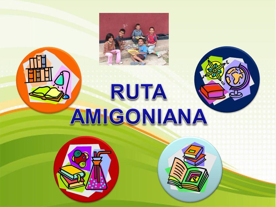 RUTA AMIGONIANA