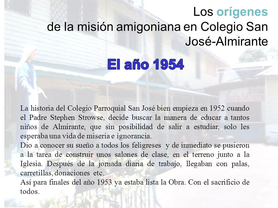 Los orígenes de la misión amigoniana en Colegio San José-Almirante