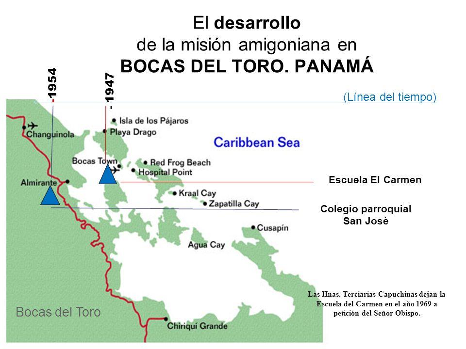 El desarrollo de la misión amigoniana en BOCAS DEL TORO. PANAMÁ