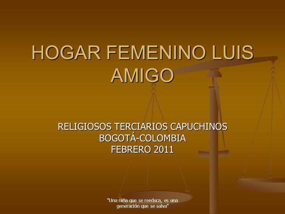HOGAR FEMENINO LUIS AMIGO