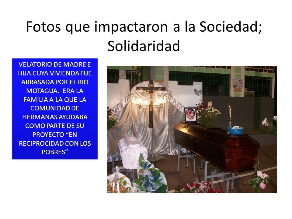Fotos que impactaron a la Sociedad; Solidaridad