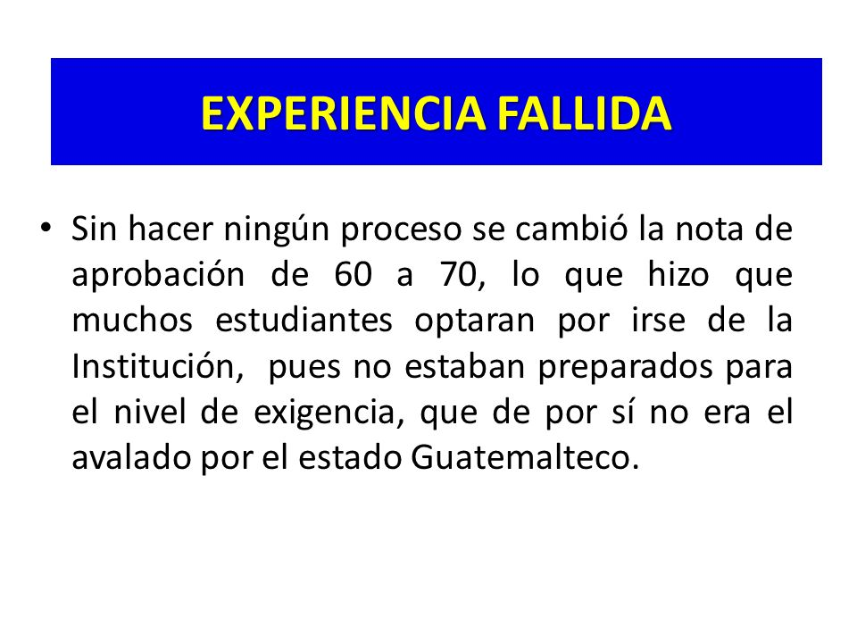 EXPERIENCIA FALLIDA