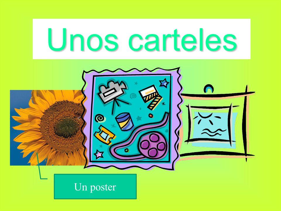 Unos carteles Un poster