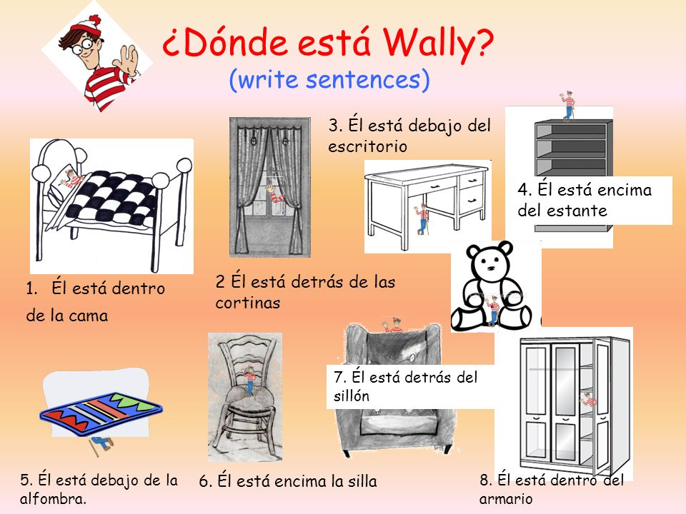 ¿Dónde está Wally (write sentences)
