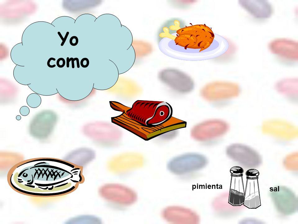 Yo como pimienta sal