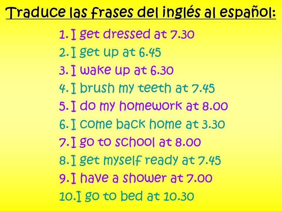 Traduce las frases del inglés al español: