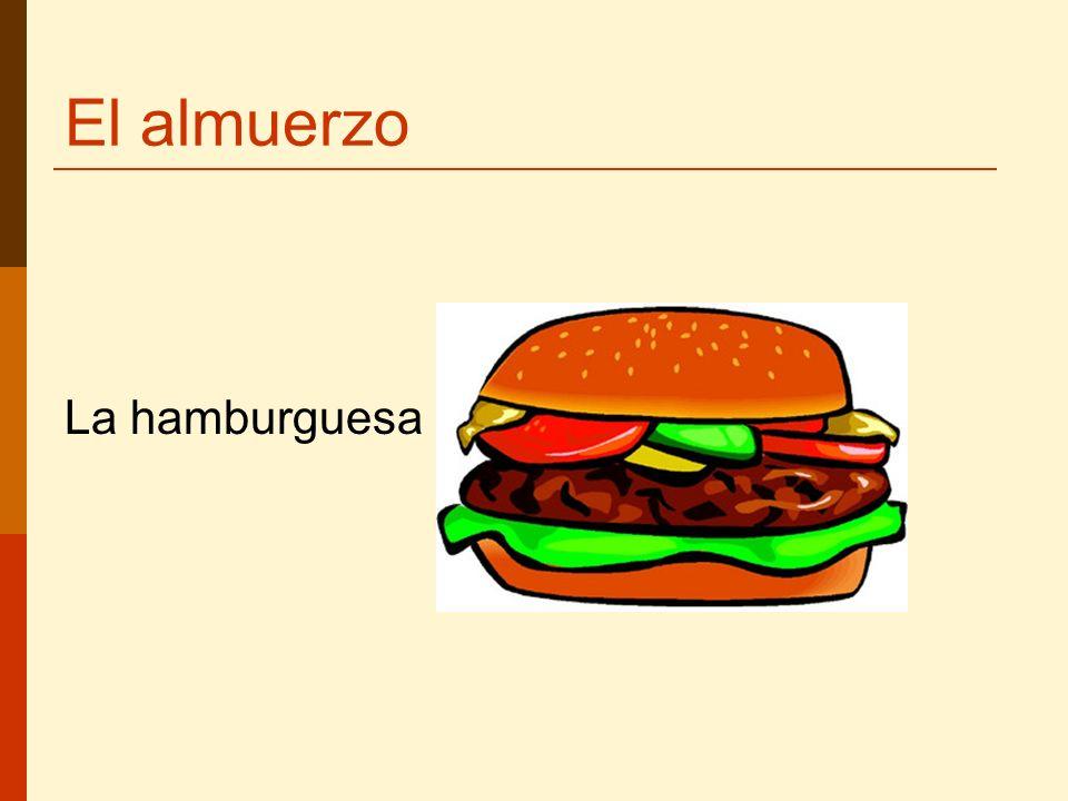 El almuerzo La hamburguesa