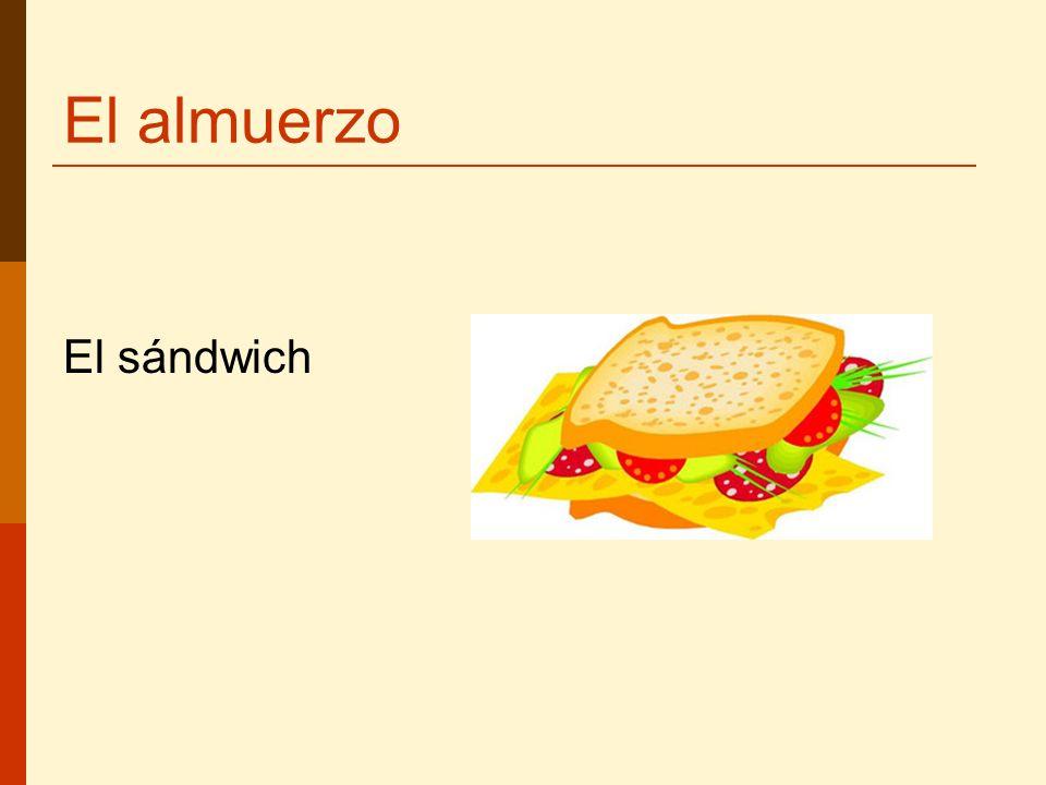 El almuerzo El sándwich