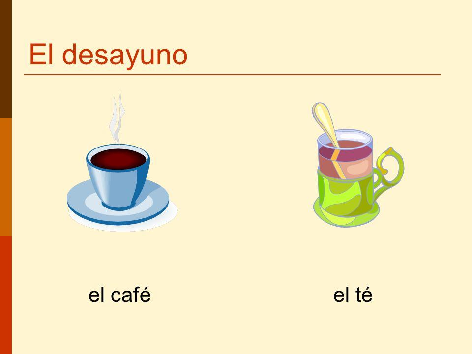 El desayuno el café el té