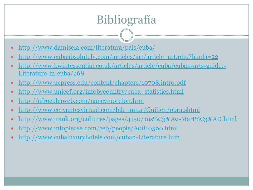 Bibliografía http://www.damisela.com/literatura/pais/cuba/