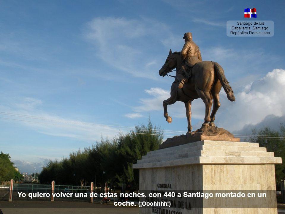 Santiago de los Caballeros. Santiago, República Dominicana.