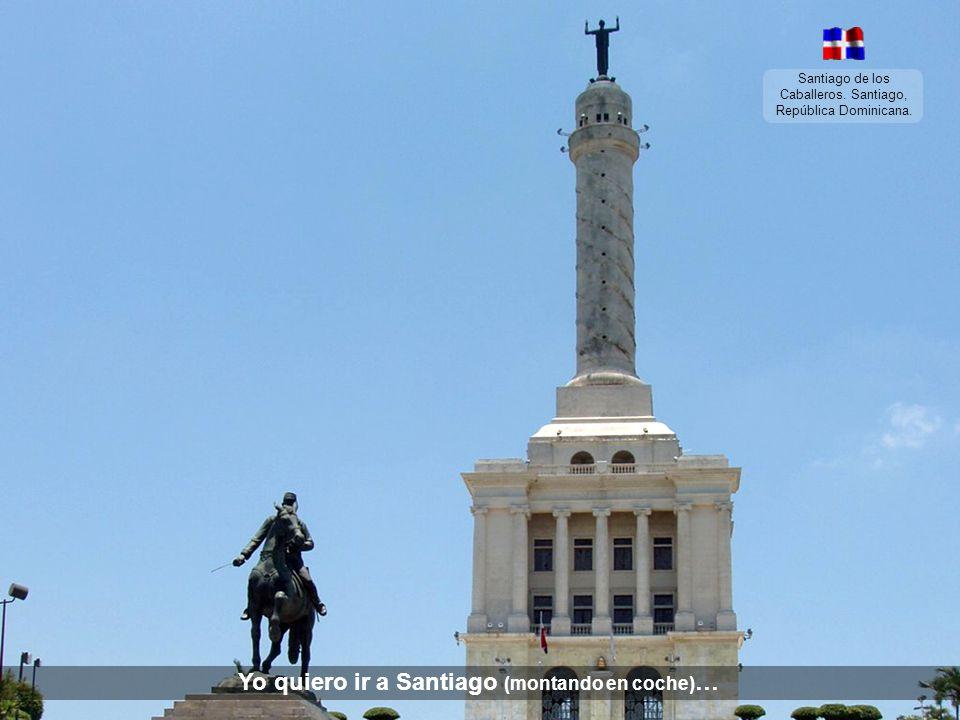 Yo quiero ir a Santiago (montando en coche)…