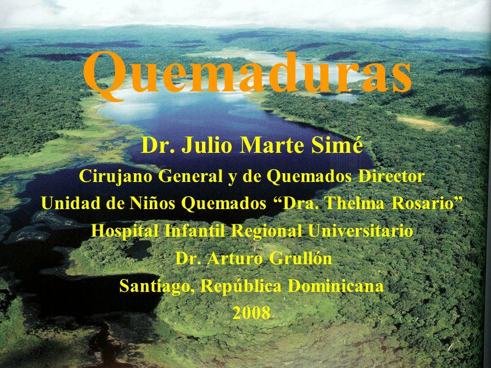 Quemaduras Dr. Julio Marte Simé