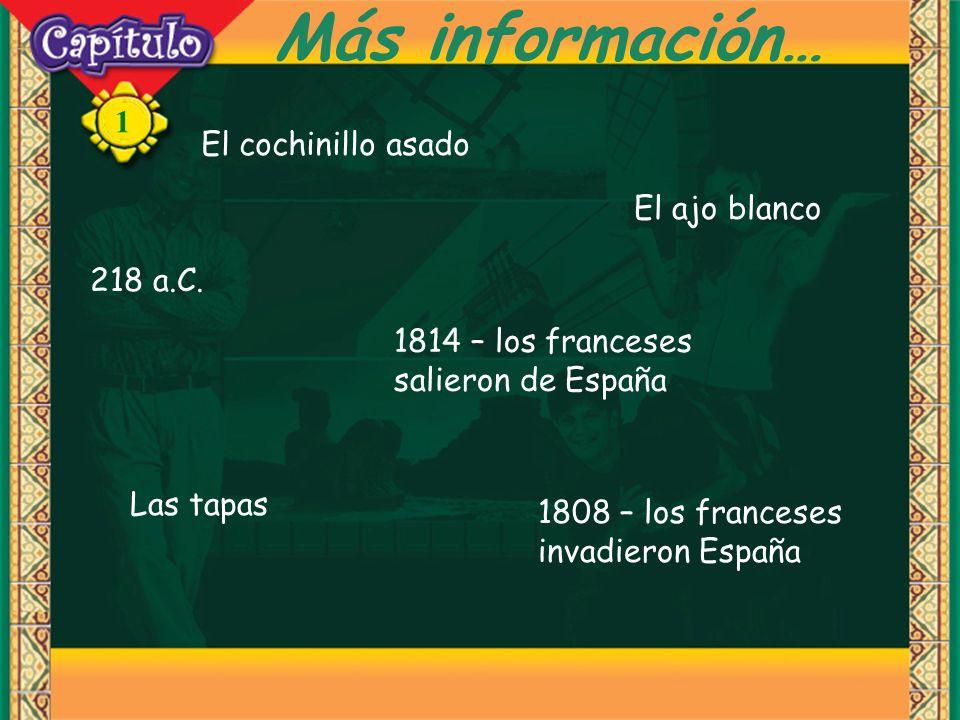 Más información… El cochinillo asado El ajo blanco 218 a.C.