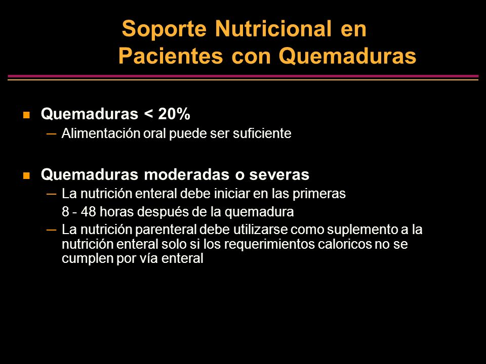 Soporte Nutricional en Pacientes con Quemaduras