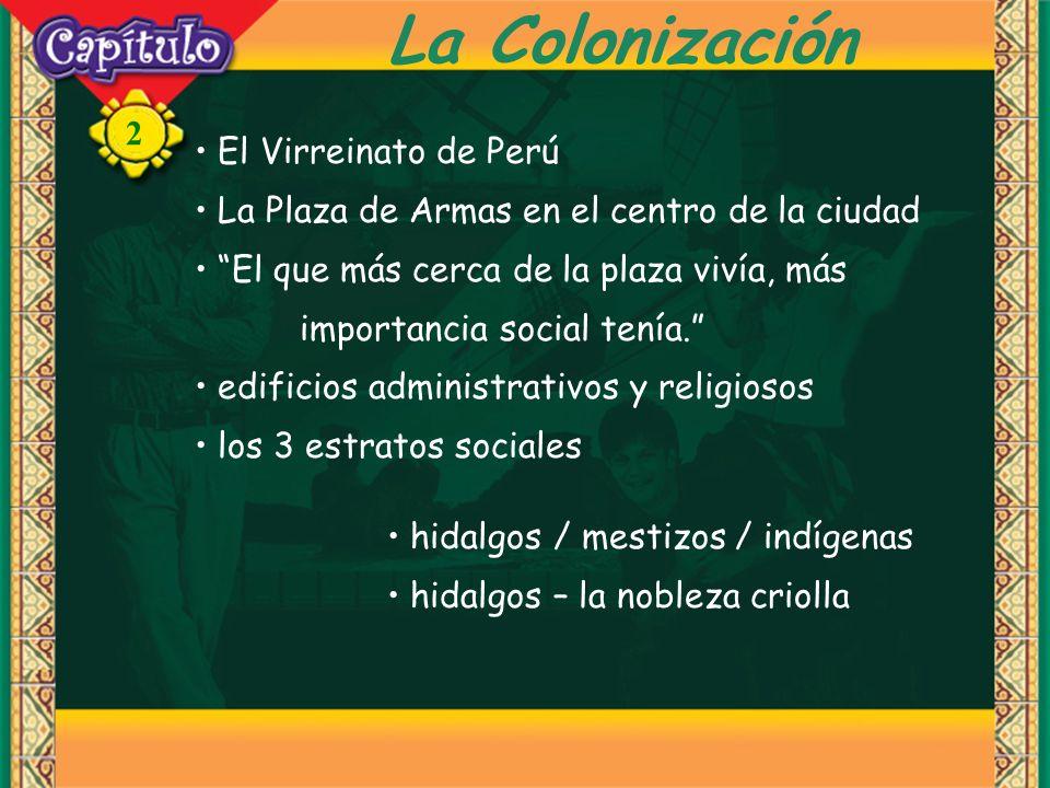 La Colonización El Virreinato de Perú