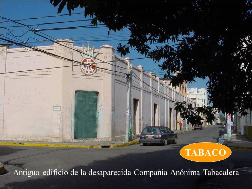 Antiguo edificio de la desaparecida Compañía Anónima Tabacalera