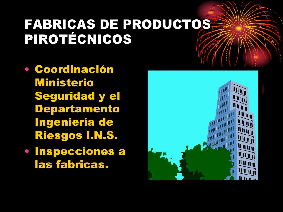 FABRICAS DE PRODUCTOS PIROTÉCNICOS