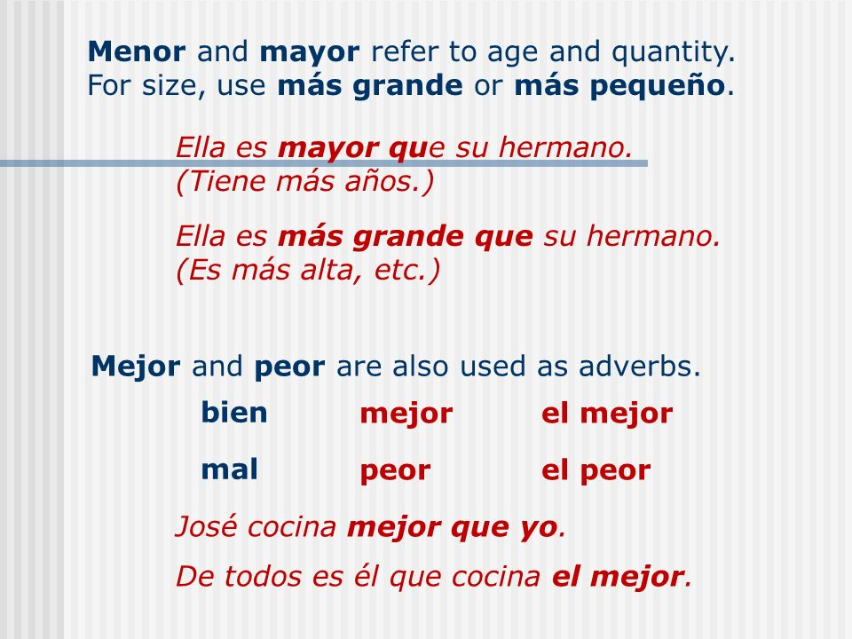 Menor and mayor refer to age and quantity