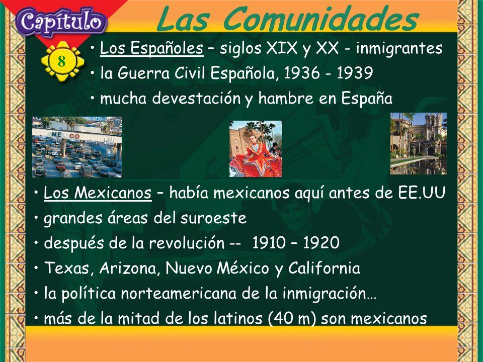 Las Comunidades Los Españoles – siglos XIX y XX - inmigrantes