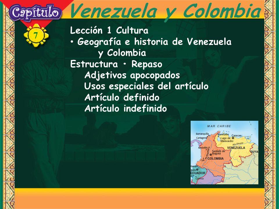 Venezuela y Colombia Lección 1 Cultura