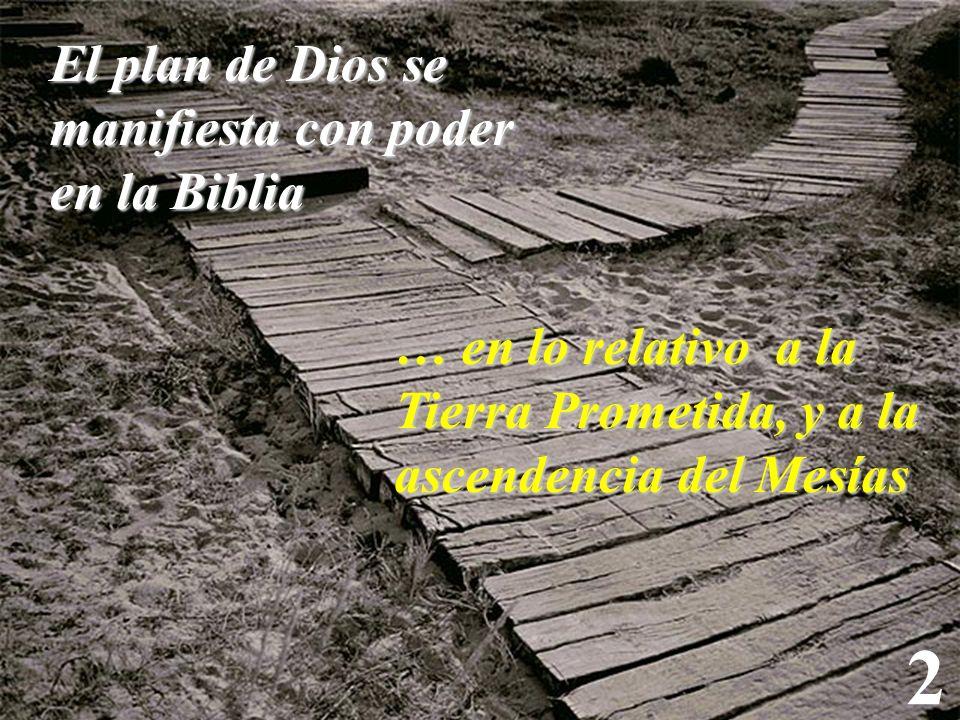 2 El plan de Dios se manifiesta con poder en la Biblia
