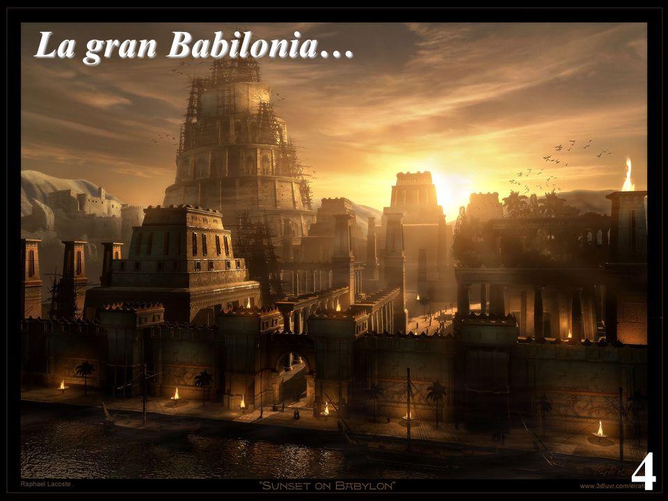 La gran Babilonia… 4