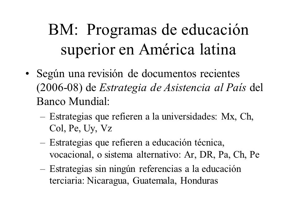 BM: Programas de educación superior en América latina