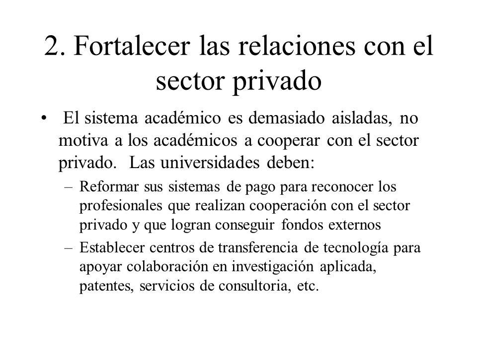 2. Fortalecer las relaciones con el sector privado