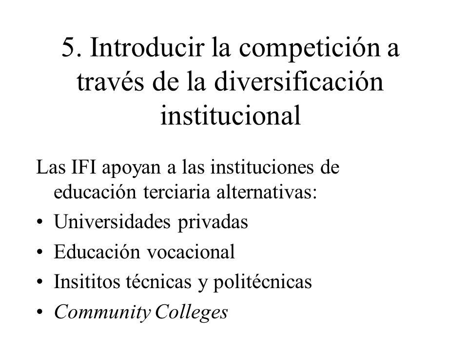 5. Introducir la competición a través de la diversificación institucional