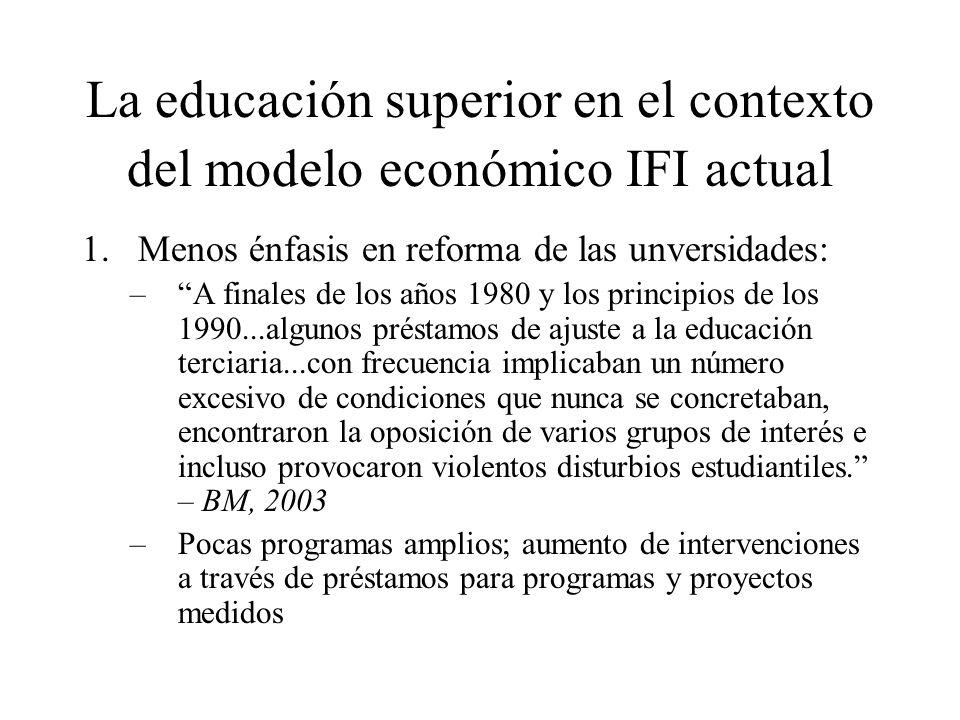 La educación superior en el contexto del modelo económico IFI actual