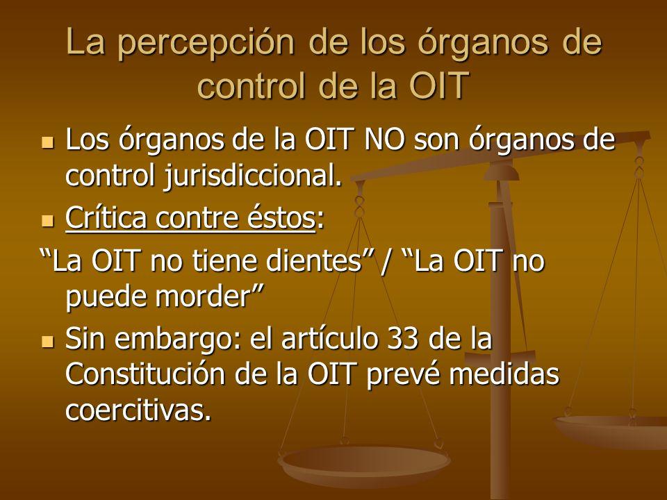 La percepción de los órganos de control de la OIT