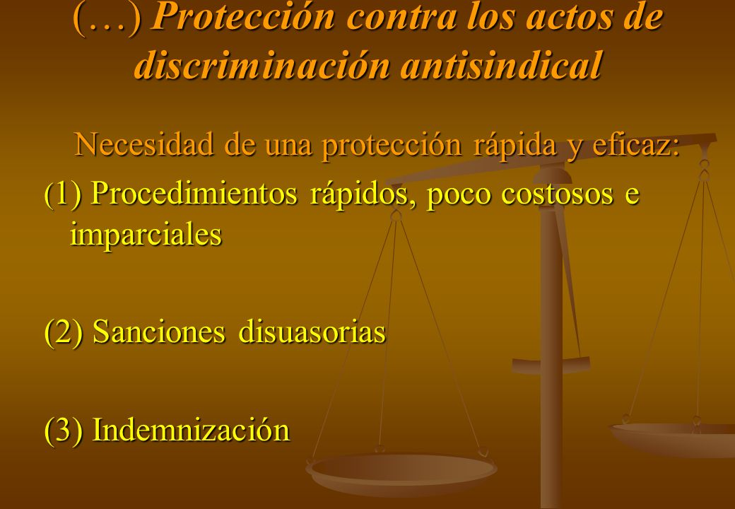 (…) Protección contra los actos de discriminación antisindical