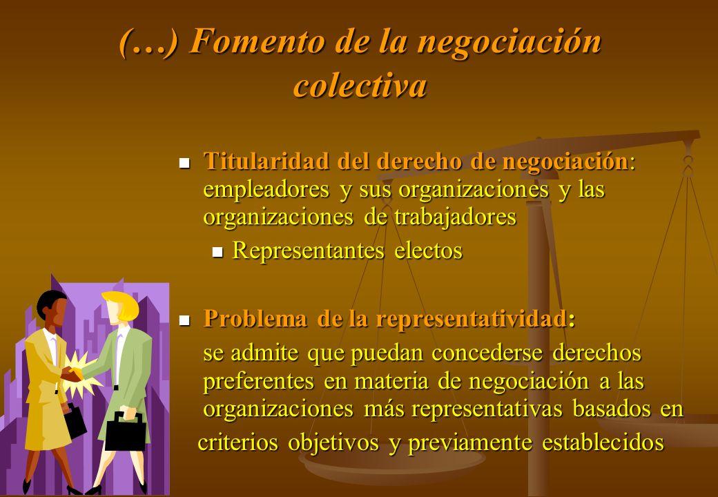 (…) Fomento de la negociación colectiva