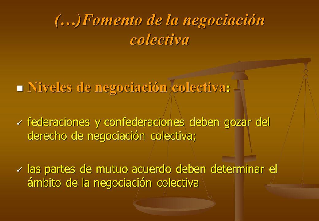 (…)Fomento de la negociación colectiva