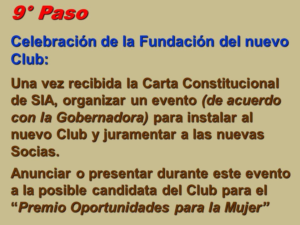 9° Paso Celebración de la Fundación del nuevo Club: