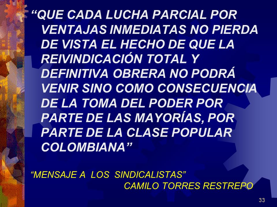 MENSAJE A LOS SINDICALISTAS CAMILO TORRES RESTREPO