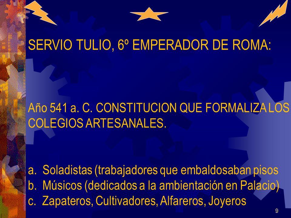 SERVIO TULIO, 6º EMPERADOR DE ROMA: