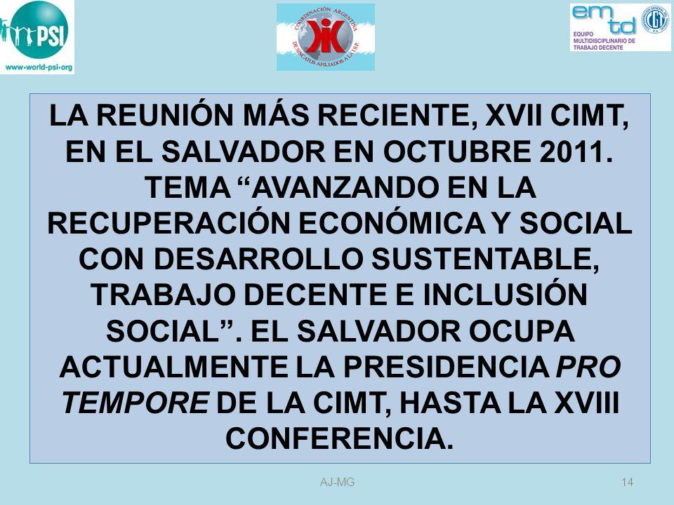LA REUNIÓN MÁS RECIENTE, XVII CIMT, EN EL SALVADOR EN OCTUBRE 2011