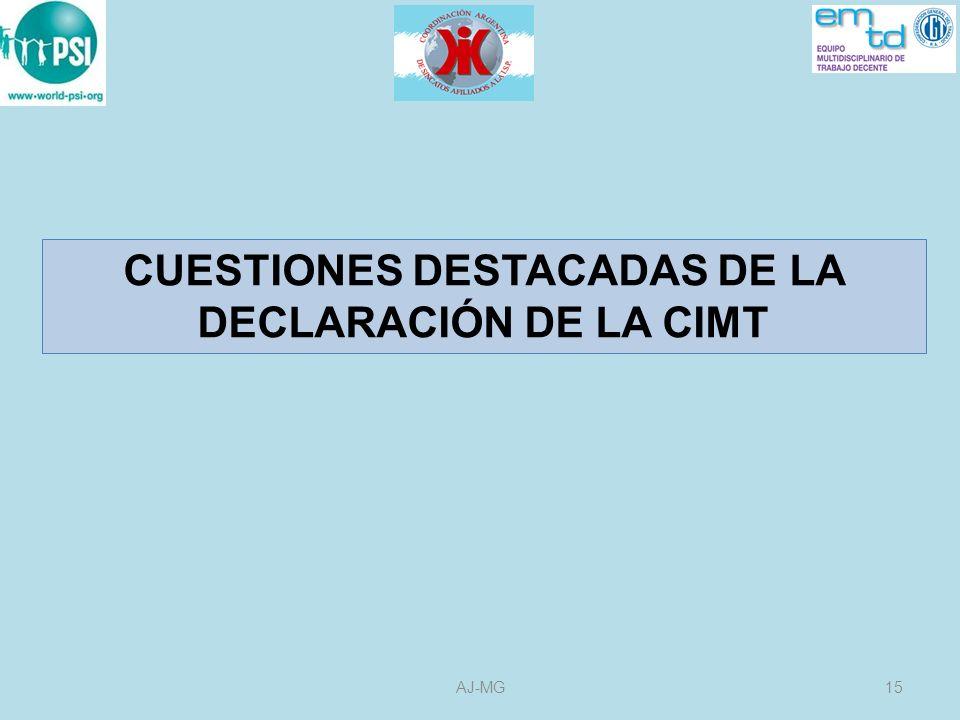 CUESTIONES DESTACADAS DE LA DECLARACIÓN DE LA CIMT