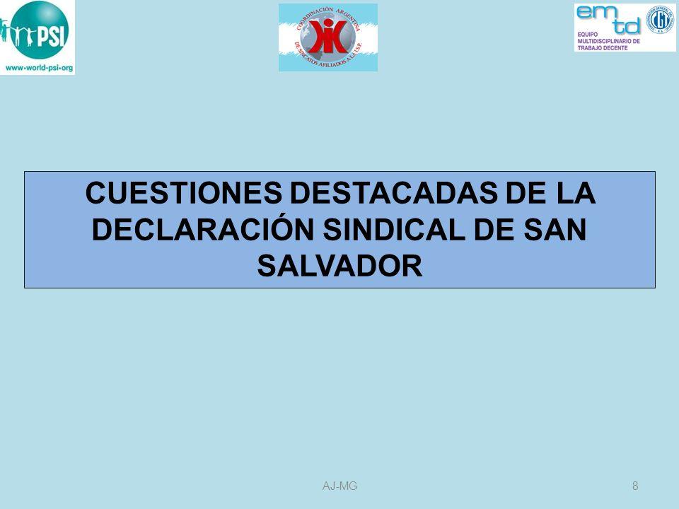 CUESTIONES DESTACADAS DE LA DECLARACIÓN SINDICAL DE SAN SALVADOR