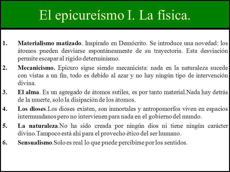 El epicureísmo I. La física.