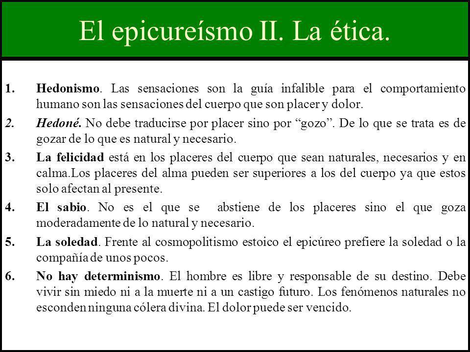 El epicureísmo II. La ética.